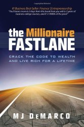 The Millionaire Fastlane — Скоростная полоса миллионера // MJ DeMarco
