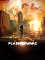 FlashForward // Мгновения грядущего (Вспомни, что будет)